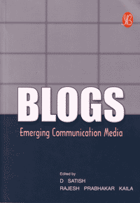 Blogs: Emerging Communication Media