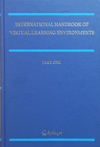 International Handbook of Virtual Learning Environments